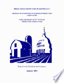 Directions for Future Farm Policy  the Role of Government in Support of Production agriculture