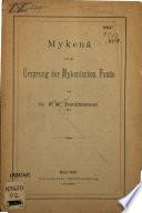 Mykenä und der Ursprung der Mykenischen Funde