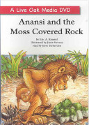 Anansi and the Moss Covered Rock Of A Magical Rock To Dupe His