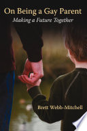 On Being A Gay Parent : is filled with interesting stories, simple anecdotes, creative...