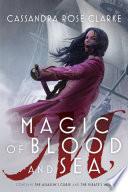 Magic Of Blood And Sea book