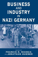 Business and Industry in Nazi Germany