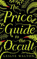 The Price Guide To The Occult : ava lavender comes a haunting maelstrom of...