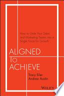 Aligned to Achieve