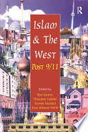 Islam and the West Post 9/11 The Political And Religious Groups In Islam