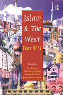 Islam and the West Post 9/11 The Political And Religious Groups In