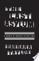 The Last Asylum