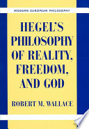 Hegel s Philosophy of Reality  Freedom  and God