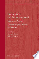 Cooperation and the International Criminal Court