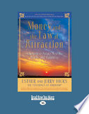 Money, and the Law of Attraction Work By Esther And Jerry Hicks