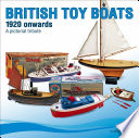 Book Tri ang   Other British Toy Boats 1920 to 1960