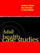 Adult Health Case Studies