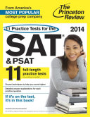 11 Practice Tests for the SAT and PSAT  2014 Edition