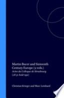 Martin Bucer and Sixteenth Century Europe