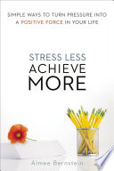 Stress Less  Achieve More