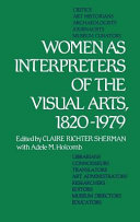 Women as Interpreters of the Visual Arts, 1820-1979