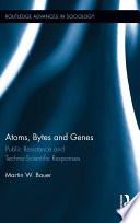 Atoms  Bytes and Genes
