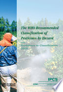 WHO Recommended Classification of Pesticides by Hazard and Guidelines to Classification 2009
