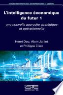 L Intelligence Conomique Du Futur 1