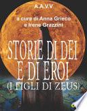 Storie di D  i e di Eroi   I figli di Zeus