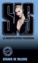 SAS 129 La manipulation Yggdrasil