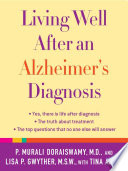 Living Well After An Alzheimer S Diagnosis
