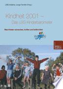 Kindheit 2001 Das LBS Kinderbarometer