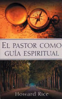 El Pastor Como Gua Espiritual