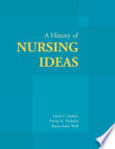 A History of Nursing Ideas
