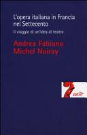 L opera italiana in Francia nel Settecento