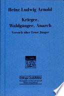 Krieger, Waldgänger, Anarch