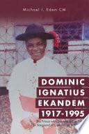 Dominic Ignatius Ekandem 1917 1995