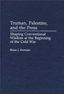 Truman, Palestine, and the Press