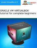 Oracle Vm Virtualbox Tutorial for Complete Beginners