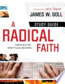 A Radical Faith   Study Guide
