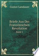Briefe Aus Der Franz sischen Revolution