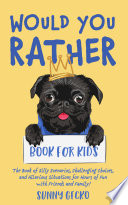 Would You Rather Book For Kids