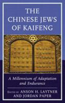 The Chinese Jews of Kaifeng