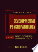 Developmental Psychopathology, Developmental Neuroscience