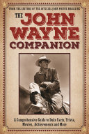 The John Wayne Companion