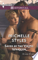 Saved By The Viking Warrior : mind: settling old scores. but with...