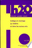 Collage et montage au théâtre et dans les autres arts durant les années vingt