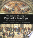 The Exoteric Meaning in Raphael s Paintings
