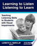 Learning to Listen listening to Learn