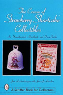 The Cream of Strawberry Shortcake Collectibles