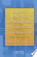 Business  Marketing  and Management Principles for IT and Engineering