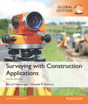 Surveying with Construction Applications  Global Edition