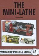 The Mini Lathe