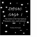 Zodiac Saga 1 Search for the Temple Friends  Foes  and Zodians
