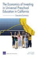 The Economics of Investing in Universal Preschool Education in California